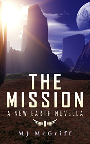 The Mission, A New Earth Novella available for free download